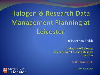 Halogen & Research Data Management Planning at Leicester