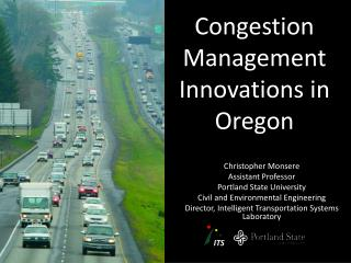Congestion Management Innovations in Oregon