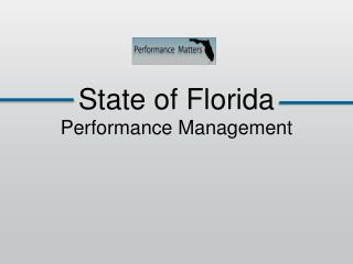 State of Florida  Performance Management