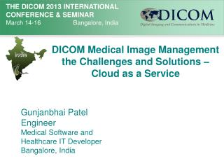 DICOM Medical Image Management the Challenges and Solutions –  Cloud as a Service
