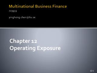 Multinational Business Finance 723g33 yinghong.chen@liu.se