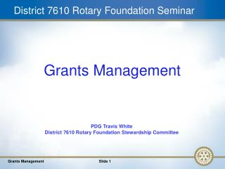 District 7610 Rotary Foundation Seminar