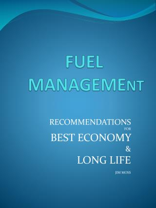 FUEL 		 MANAGEME NT