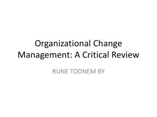 Organizational Change Management: A Critical Review
