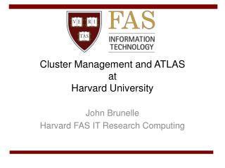 Cluster Management and  ATLAS at Harvard University
