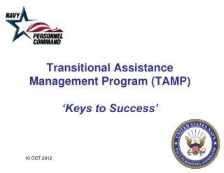Transitional Assistance Management Program (TAMP) 'Keys to Success'