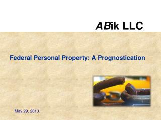 Federal Personal Property: A Prognostication
