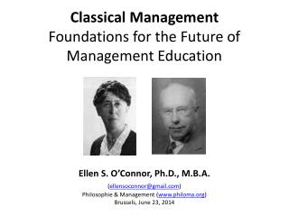 Classical Management   Foundations for the Future of Management Education