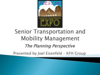 Senior Transportation and Mobility Management