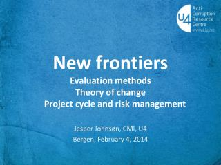 New  frontiers E valuation methods Theory  of  change 	Project  cycle and risk management