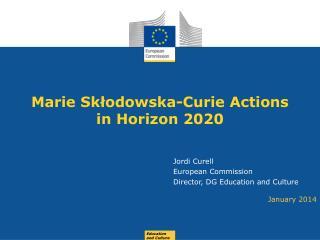 Marie S kłodo wska -Curie  Actions in Horizon 2020