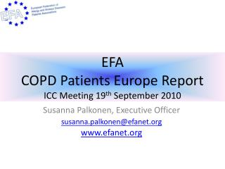 EFA COPD Patients Europe Report ICC Meeting 19 th  September 2010