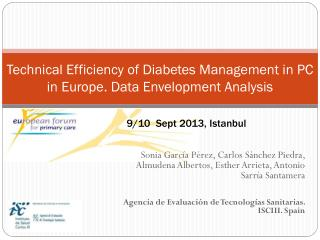 Technical Efficiency  of Diabetes Management in PC in  Europe . Data  Envelopment Analysis