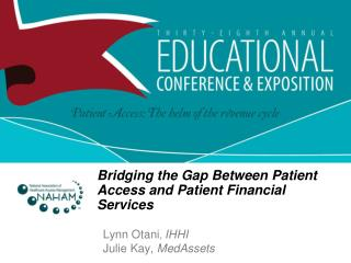 Bridging the Gap Between Patient Access and Patient Financial Services