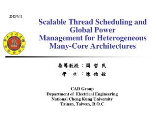 Scalable Thread Scheduling and Global Power Management for Heterogeneous Many-Core Architectures