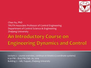 An Introductory Course on Engineering Dynamics  and  Control