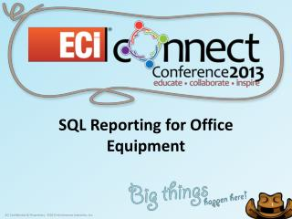 SQL Reporting for Office Equipment
