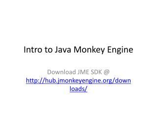 Intro to Java Monkey Engine