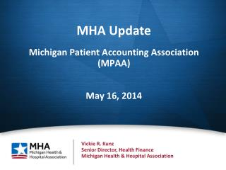 Michigan Patient Accounting Association (MPAA) May 16, 2014