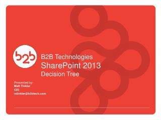 B2B Technologies SharePoint 2013 Decision Tree