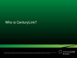 Who is  CenturyLink ?