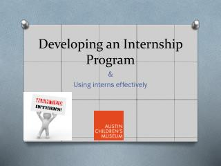 Developing an Internship Program