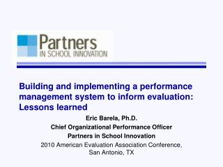Building and implementing a performance management system to inform evaluation: Lessons learned