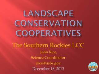 Landscape Conservation Cooperatives