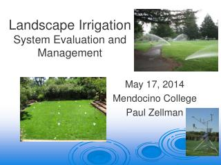 Landscape Irrigation System Evaluation and Management