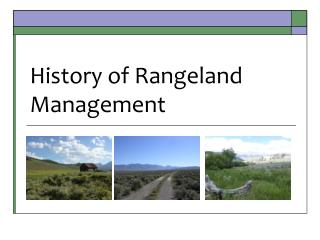 History of Rangeland Management