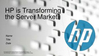 HP is Transforming the Server Market