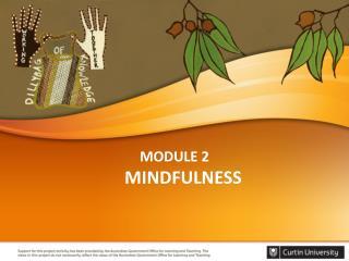 MODULE 2 MINDFULNESS