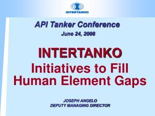 api tanker conference  june 24, 2008