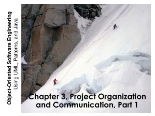 Chapter 3, Project Organization and Communication, Part 1