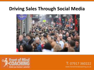 Driving Sales Through Social Media