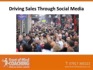 Driving Sales Through Social Media