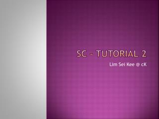 SC – Tutorial 2