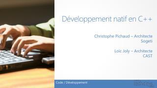 Développement natif en C++