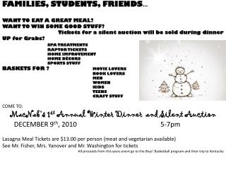 FAMILIES, STUDENTS, FRIENDS … WANT TO EAT A GREAT MEAL? WANT TO WIN SOME GOOD STUFF?   Tickets for a silent auction wil