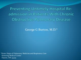 Preventing Untimely Hospital Re-admission in Patients With Chronic Obstructive Pulmonary Disease