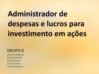 Administrador de despesas e lucros para investimento em ações