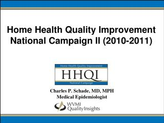 Home Health Quality Improvement National Campaign II (2010-2011)