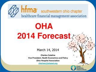 OHA  2014 Forecast