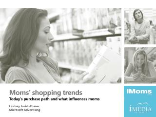 Moms' shopping trends