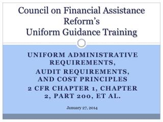 Council on Financial Assistance Reform's Uniform Guidance Training