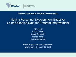 Making Personnel  Development Effective: Using Outcome Data for Program Improvement