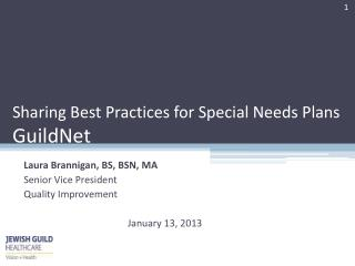Sharing Best Practices for Special Needs Plans GuildNet