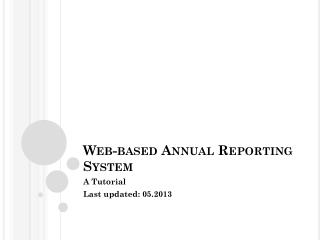 Web-based Annual Reporting System