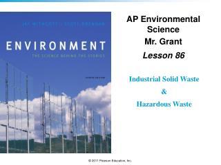 AP Environmental Science Mr. Grant Lesson  86