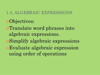 1-3, ALGEBRAIC EXPRESSIONS